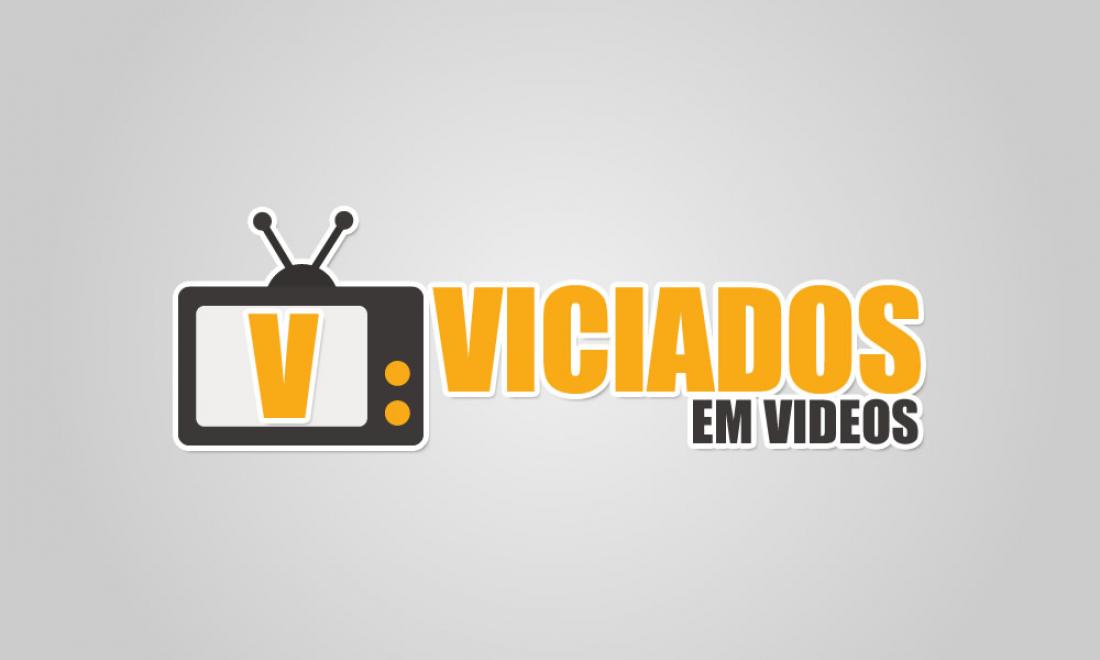 Viciados em Vídeos